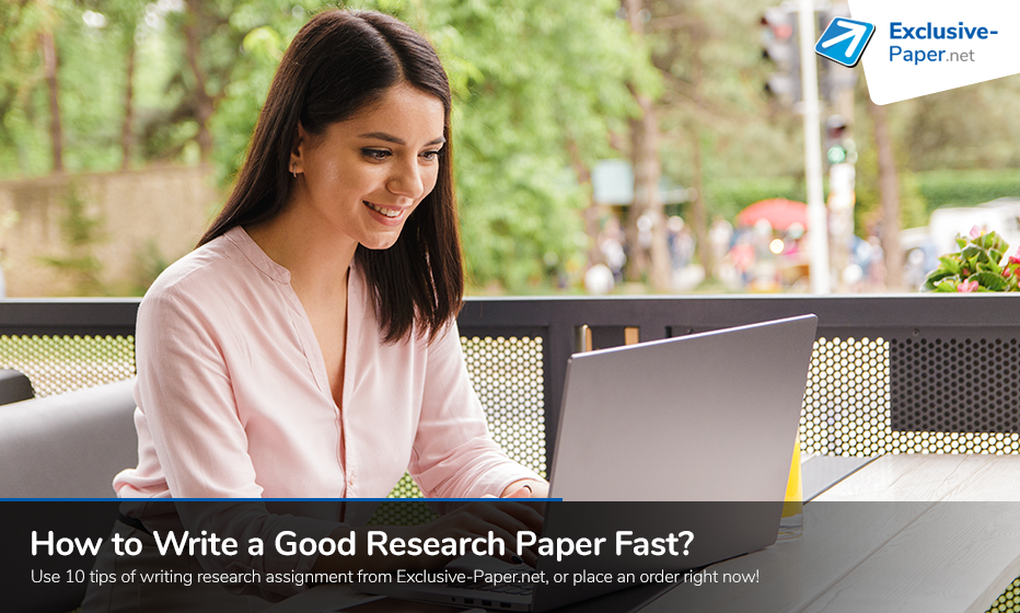 writing Tips on How to Write a Good Research Paper Fast