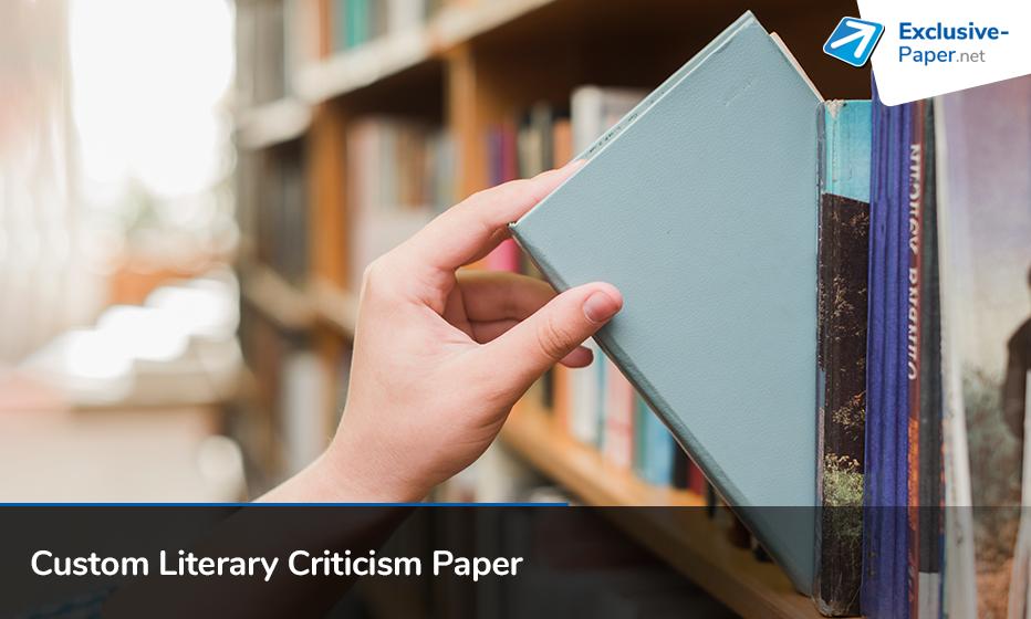 Custom Literary Criticism Paper Help