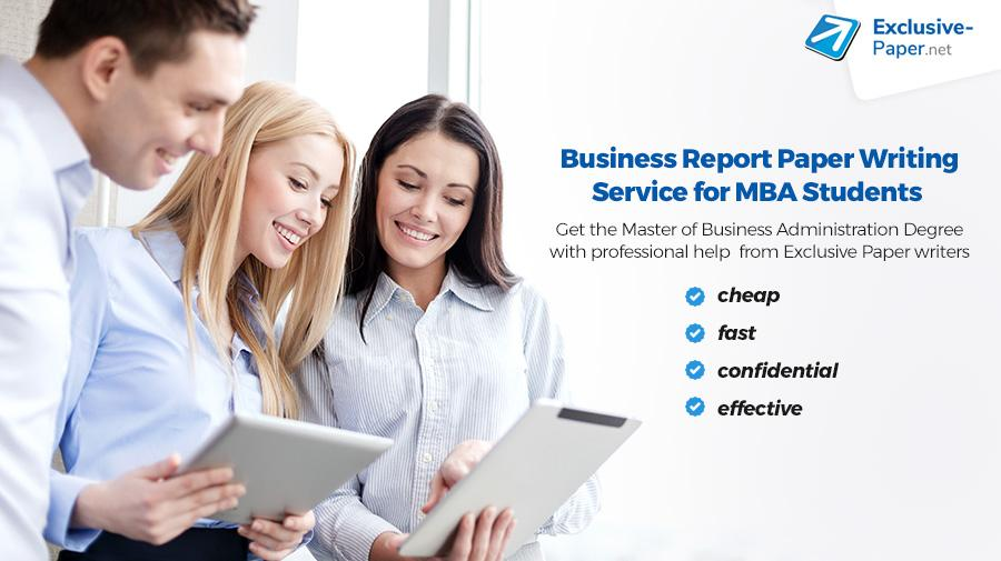 Business Report Paper Writing Services for MBA Students