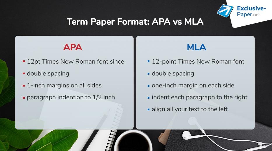 Term Paper Format APA vs MLA