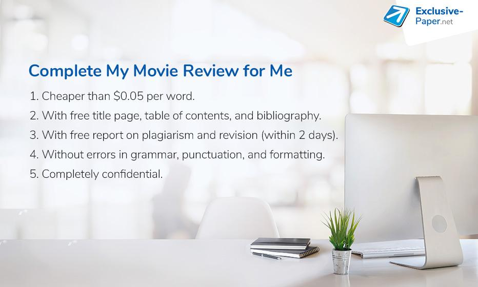 Complete My Movie Review for Me at an Affordable Price