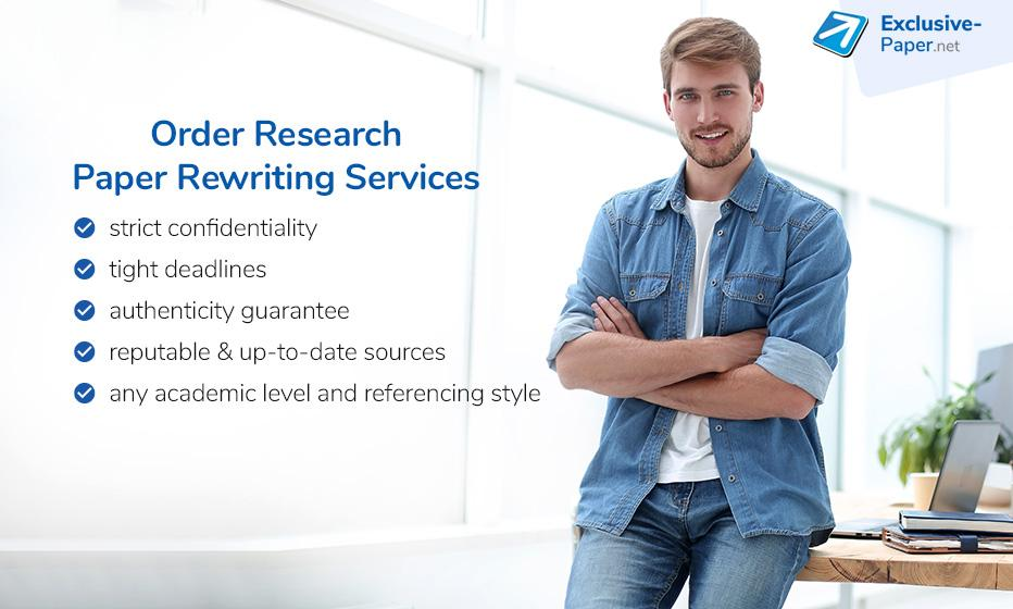 Order Research Paper Re-writing Services at a Cheap Price from Exclusive Paper.net