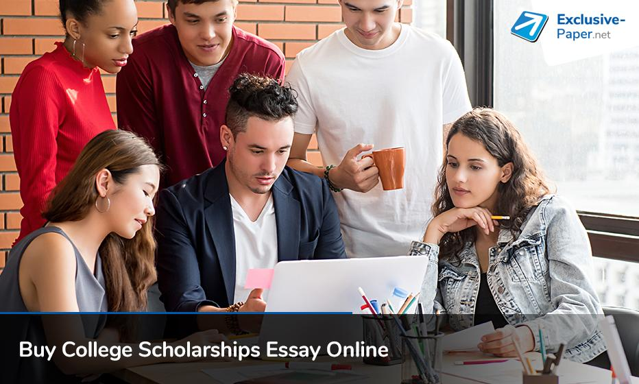 Buy College Scholarship Essay Online