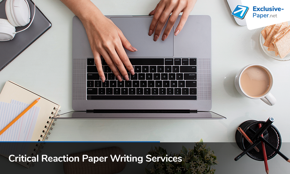 Buy Critical Reaction Paper Writing Services