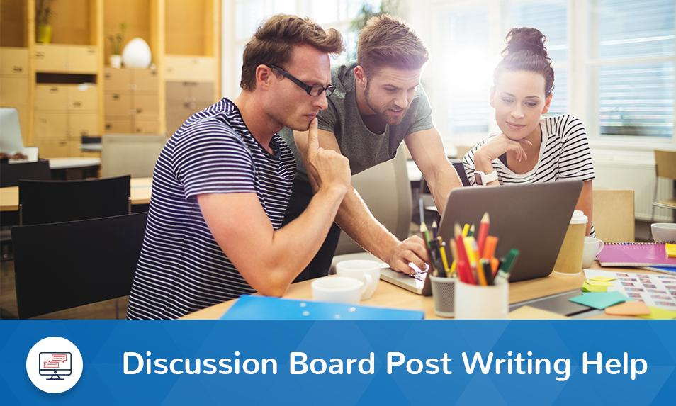 Order Discussion Board Post Online from Capable Writers