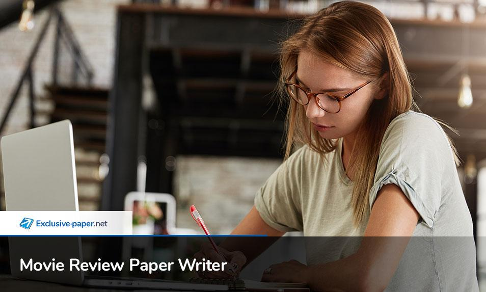 Movie Review Paper Writer