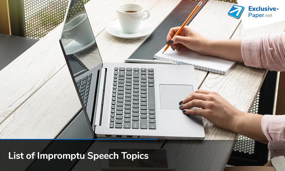 List of Exclusive Impromptu Speech Topics
