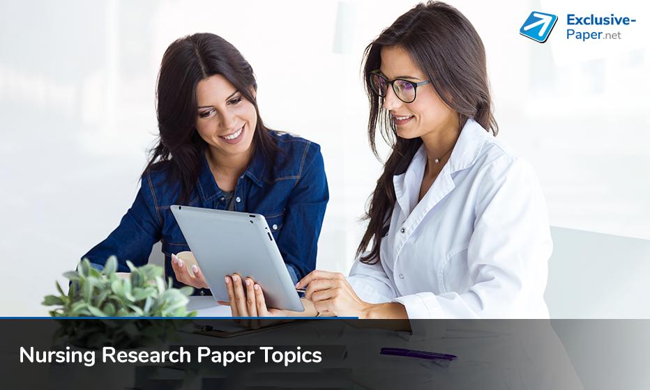 Interesting Nursing Research Paper Topics