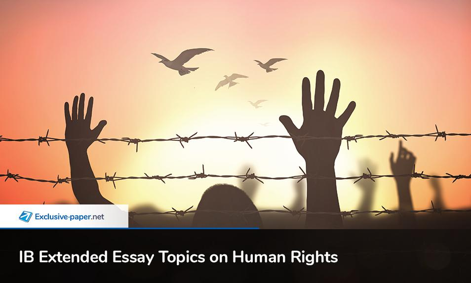 International Baccalaureate Extended Essay on Human Rights
